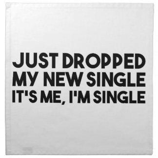 Dropped My New Single Napkin