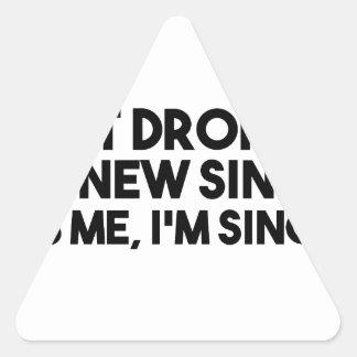 Dropped My New Single Triangle Sticker