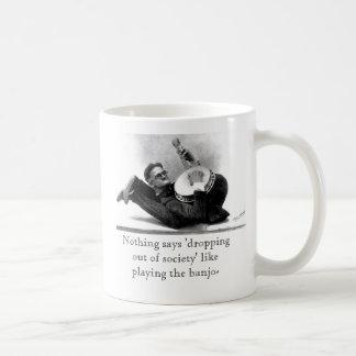 'dropping out of society' mug