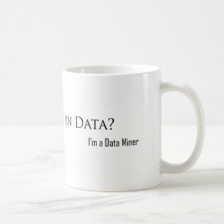 Drowned in Data? Coffee Mug