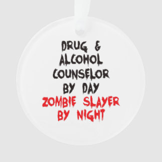 Drug and Alcohol Counselor Zombie Slayer