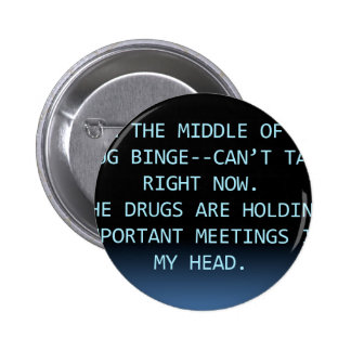 DRUG MEETING BUTTON
