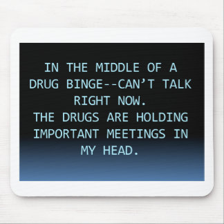 DRUG MEETING MOUSE PAD