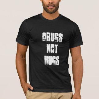 Drugs Not Hugs T-Shirt