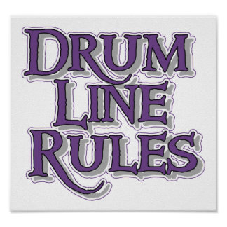 Drum Line Rules Poster