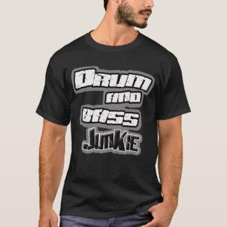 DRUM n BASS Junkie Dnb Jungle breakbeat shirt