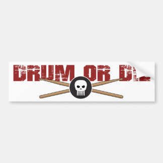 Drum or Die Hardcore Drummer Bumper Sticker