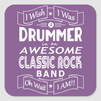 DRUMMER awesome classic rock band (wht) Square Sticker