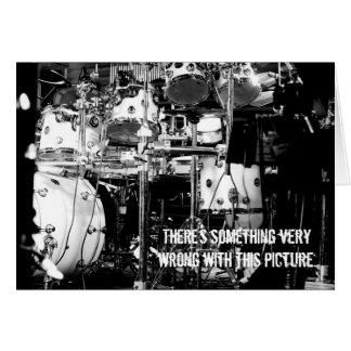 Drummer is killing it! Birthday card