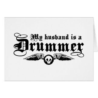 Drummer's Wife Card