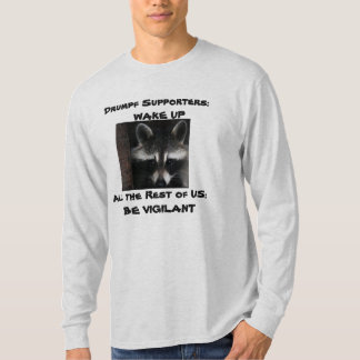 Drumpf Supporters; WAKE UP T-Shirt