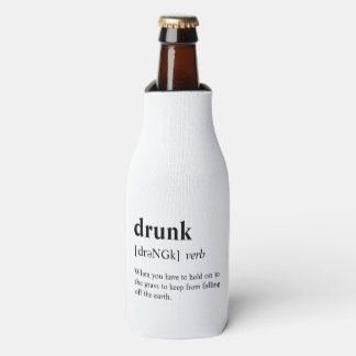 Drunk - Dictionary Meaning Bottle Cooler