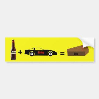 Drunk Driving Bumper Sticker