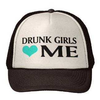 Drunk Girls Love Me