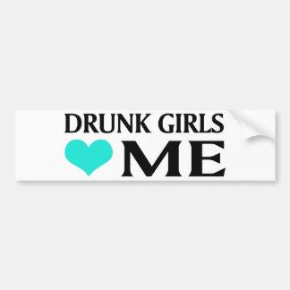Drunk Girls Love Me Car Bumper Sticker