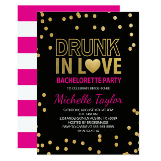 Drunk in Love Bachelorette Invitation