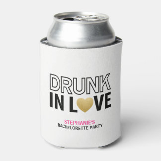 Drunk in Love White Bach Party Coozie