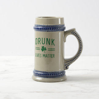 Drunk Lives Matter Beer Stein
