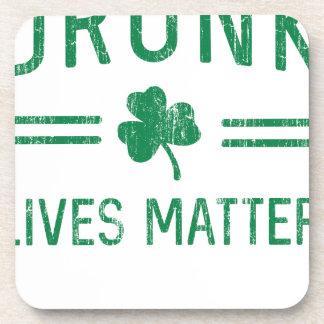 Drunk Lives Matter Coaster