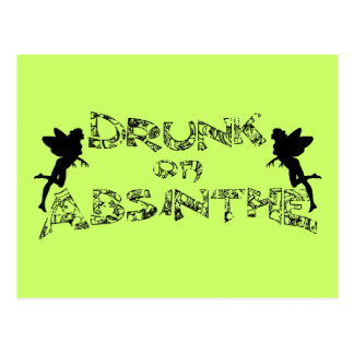 Drunk On Absinthe Postcard