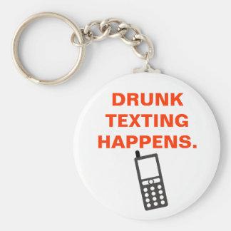 DRUNK TEXTING HAPPENS. KEY RING