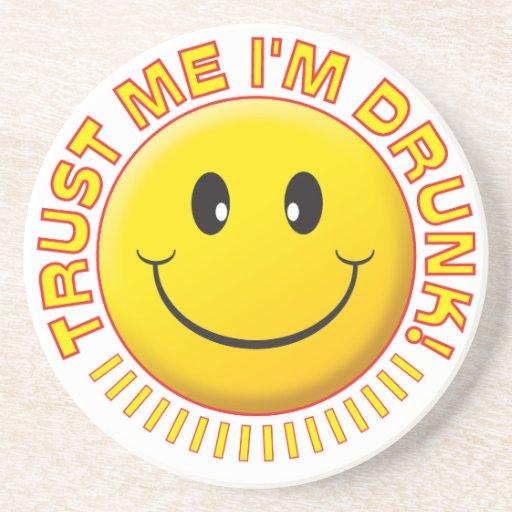 Drunk Trust Me Smile Drink Coasters
