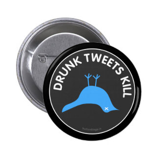 Drunk Tweets Kill Button