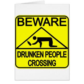 Drunken People Crossing Card