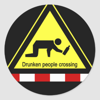 Drunken people crossing ⚠ Thai Sign ⚠ Classic Round Sticker