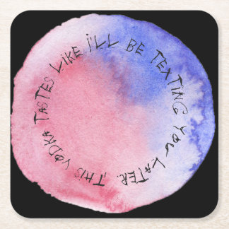 Drunken Sayings Square Paper Coaster