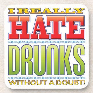 Drunks Hate Coaster