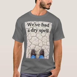 Dry Spell T-Shirt