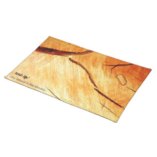 Dry Wood Is Necessary Placemat