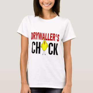 Drywaller's Chick 1 T-Shirt