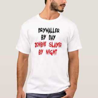 Drywaller Zombie Slayer T-Shirt
