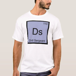 Ds - Drill Sergeant Chemistry Element Symbol Tee