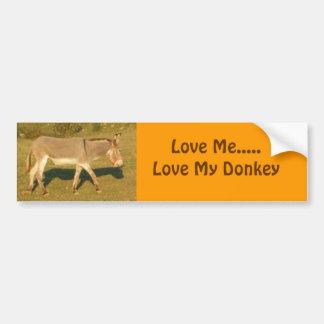 DSCF0958, Love Me.....Love My Donkey Bumper Sticker