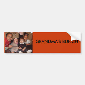 DSCF1346, GRANDMA'S BUNCH BUMPER STICKER
