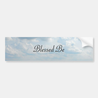 DSCF5960, Blessed Be Bumper Sticker
