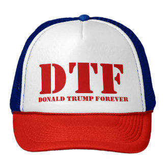 DTF Donald Trump Forever Hats
