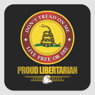 DTOM -Proud Libertarian Square Sticker