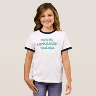 Dual language squad,  girls bilingual shirt
