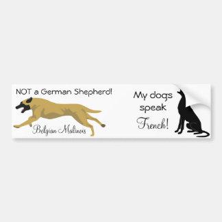 Dual Sticker: NOT a shepherd / dog speaks french Bumper Sticker