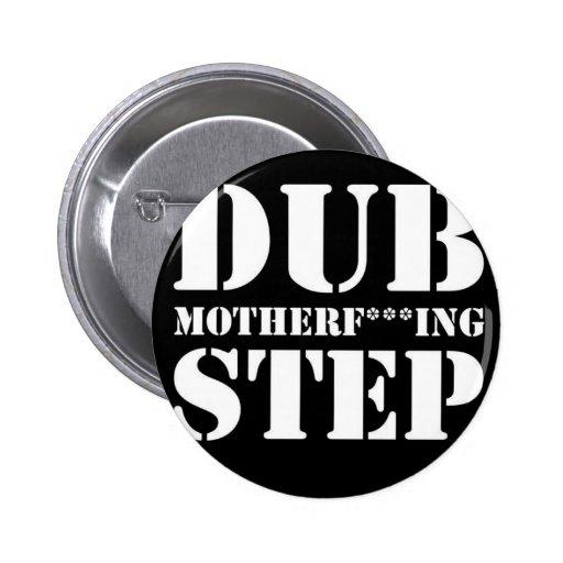 dub-motherfucking-step pin