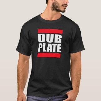 Dub Plate Dubplate T-Shirt