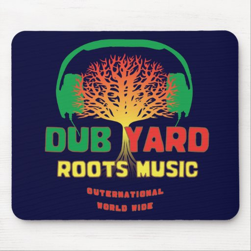 Dub Yard Roots Music Mouse Pad