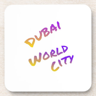 Dubai world city, colorful text art coaster