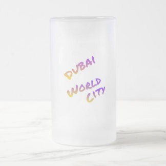 Dubai world city, colorful text art frosted glass beer mug