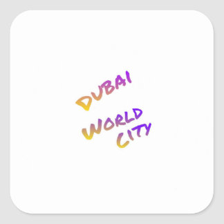 Dubai world city, colorful text art square sticker