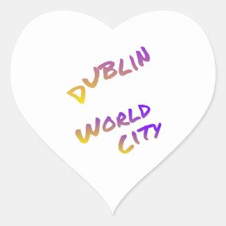 Dublin world city, colorful text art heart sticker